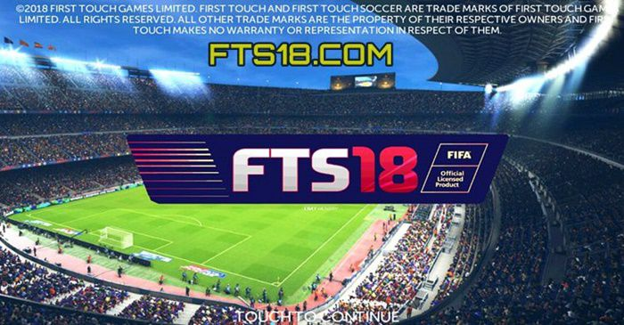 FTS 18 APK Review & Game Features + APK Download URL