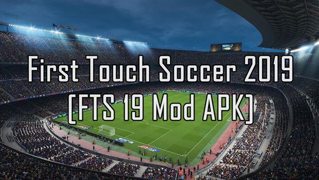 Download FTS 19 APK Mod