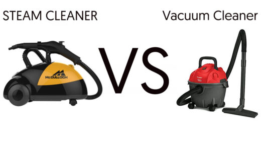 Steam Cleaner Vs Vacuum Cleaner - Which One You Should Buy?